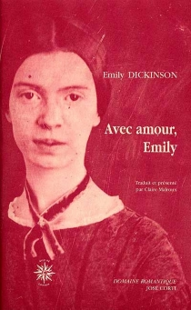 Avec amour, Emily : lettres aux amies intimes - Emily Dickinson