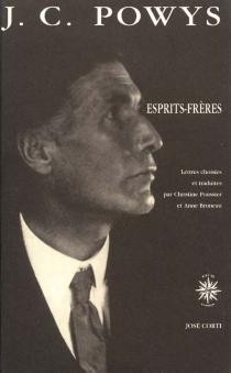 Esprits frères : lettres choisies - John CowperPowys