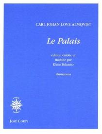 Le palais - Carl Jonas LoveAlmqvist