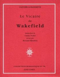 Le vicaire de Wakefield - OlivierGoldsmith