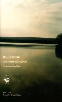 Les forêts du Maine - Henry DavidThoreau
