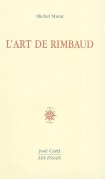L'art de Rimbaud - MichelMurat