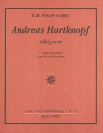 Andreas Hartknopf : allégorie - Karl PhilippMoritz