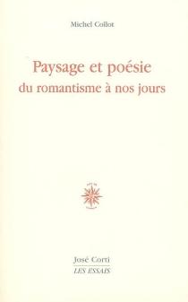 Paysage et poésie : du romantisme à nos jours - MichelCollot