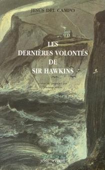 Les dernières volontés de sir Hawkins - Jesus delCampo Gomez