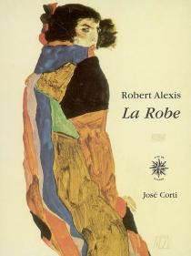La robe - RobertAlexis