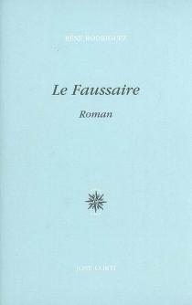 Le faussaire - RenéRodriguez