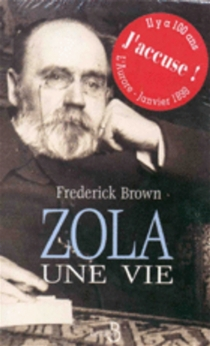 Zola, une vie - FrederickBrown