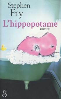 L'hippopotame - StephenFry