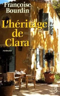 L'héritage de Clara - FrançoiseBourdin