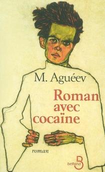 Roman avec cocaïne - M.Agueev