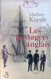 Les passagers anglais - Matthew Kneale