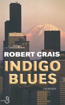 Indigo blues - Robert Crais