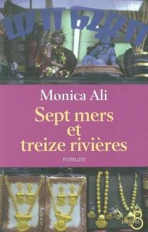 Sept mers et treize rivières - MonicaAli