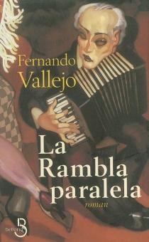 La rambla paralela - FernandoVallejo