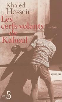 Les cerfs-volants de Kaboul - KhaledHosseini
