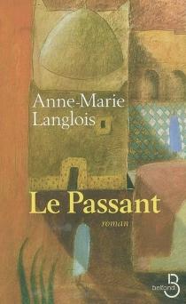 Le passant - Anne-MarieLanglois
