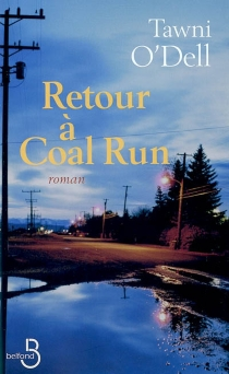 Retour à Coal Run - Tawni O'Dell