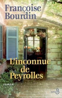 L'inconnue de Peyrolles - FrançoiseBourdin