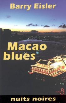 Macao blues - Barry Eisler