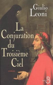La conjuration du troisième ciel - GiulioLeoni