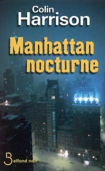 Manhattan nocturne - ColinHarrison
