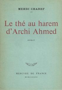 Le Thé au harem d'Archi Ahmed - MehdiCharef