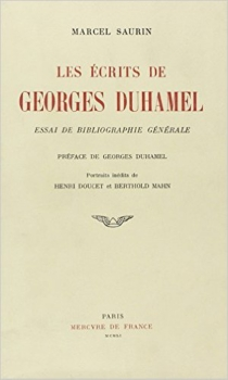 Les écrits de G. Duhamel : bibliographie - MarcelSaurin