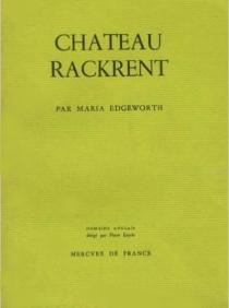 Château Rackrent - MariaEdgeworth