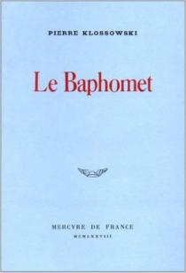Le Baphomet - PierreKlossowski