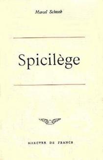 Spicilège - MarcelSchwob