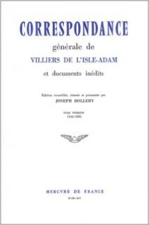Correspondance générale - Auguste deVilliers de L'Isle-Adam