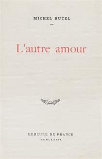 L'autre amour - MichelButel