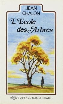 L'Ecole des arbres - JeanChalon