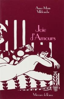 Joie d'amours - Anne-MarieVillefranche