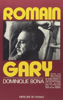 Romain Gary - Dominique Bona