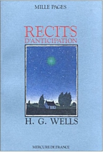 Récits d'anticipation - Herbert George Wells