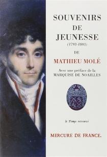 Souvenirs de jeunesse : 1793-1803 - Louis-MathieuMolé