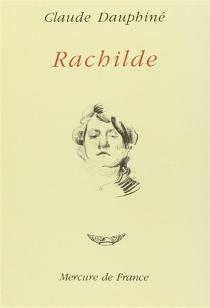 Rachilde - ClaudeDauphiné