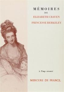 Mémoires de Elizabeth Craven, princesse de Berkeley - ElizabethCraven