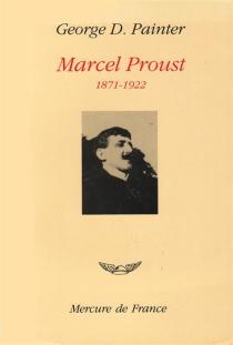 Marcel Proust - George DuncanPainter