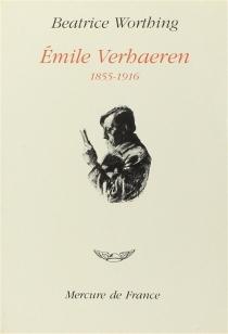 Emile Verhaeren - BéatriceWorthing