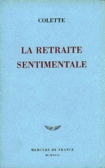 La retraite sentimentale - Colette