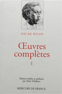 Oeuvres complètes - Oscar Wilde