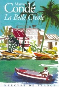 La Belle Créole - MaryseCondé