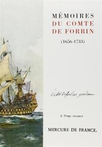 Mémoires du comte de Forbin : 1656-1733 - Claude deForbin