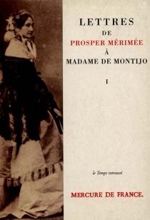 Lettres à Madame de Montijo - ProsperMérimée