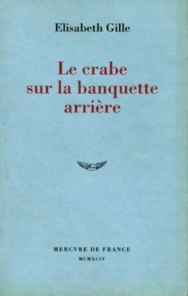 Le Crabe sur la banquette arrière - ElisabethGille