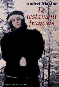 Le testament français - AndreïMakine