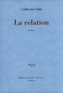 La relation - Catherine Salti